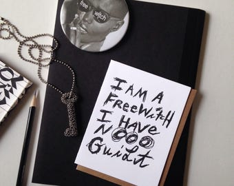 I Am a Free Witch I Have No Guilt - Artist Series - Douglas P Newman - letterpress - folded card - blank inside
