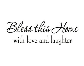 Decal Wall Quote Bless This Home with Love and Laughter Religious Sayings Blessings Wall Art Peel Stick Stickers for the wall Living Room