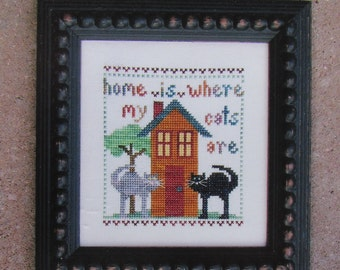 Home is Where My Cats Are/Counted Cross Stitch Patterns by Val's Stuff/Sampler Pattern/Cats/Kittens/2009