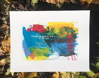 Vulnerability is Strength *PRINT*