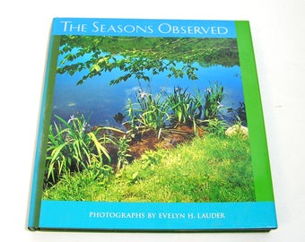 The Seasons Observed, Photographs by Evelyn H. Lauder, Vintage Book