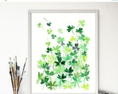 Holiday sale Clover Field art print , print of watercolor, clovers meadow art, Shamrock print, St Patrick's day, luck of the Irtish, Kelly g