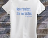 She Was Warned. She Was Given An Explanation. NEVERTHELESS SHE PERSISTED Graphic Tee