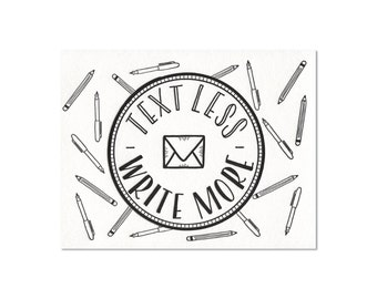Text Less. Write More. Badge - Letterpress Postcard