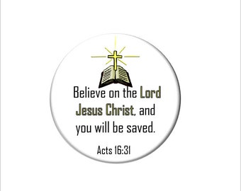 Acts 16:31 Christian Bible Verse  Refrigerator Magnet Scripture Fridge Magnet Believe on the Lord Jesus Christ and You Will be Saved