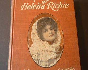 Antique - The Awakening of Helena Richie - 1906 edition - By Margaret Deland soap opera style novel 100 years old old school drama