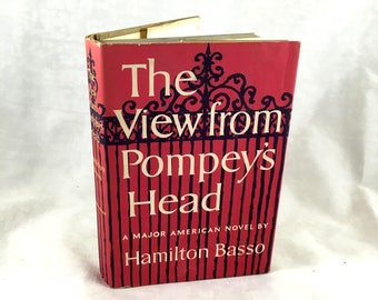 1954 The View from Pompey's Head. A Major American Novel by Hamilton Basso. Classic Mystery Novel. Vintage Book. Mid Century Fiction
