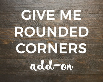 Give Me Rounded Corners Add-On