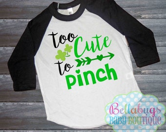 Too Cute to Pinch Raglan Tshirt - St Patrick's Day - Size 2 to 12 - Baseball Shirt