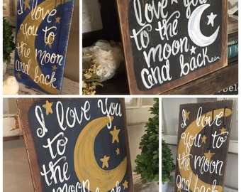 10x10 i love you to the moon and back sign  - hand painted distressed wooden sign