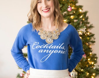 Cocktails anyone? / blue and white loose fit sweater - weekend - fleece - wine - cocktails - drinks - party - bachelorette gatsby friday