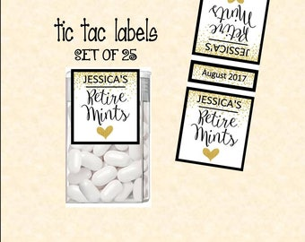 Retirement Party Favors Mint to be tic tac label printed with adhesive backing (set of 25) TIC78821 Retire mints