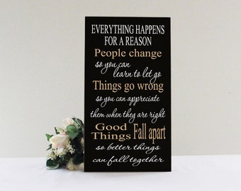 Everything Happens For A Reason Sign, Inspirational Quote Sign, Handcrafted Sign