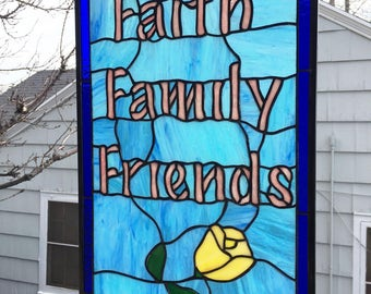 "Faith Family Friends Panel --14"" x 21"" -  Stained Glass Window Panel"