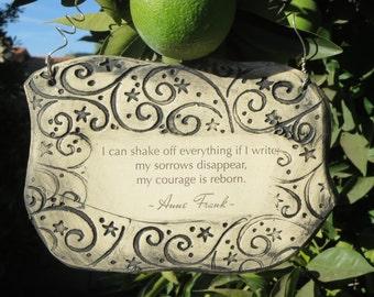 Anne Frank Inspirational Quote Handmade Ceramic Plaque