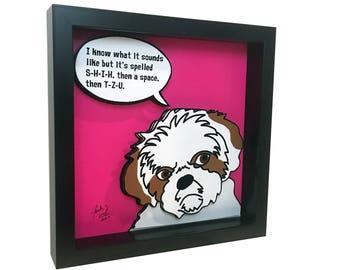 Shih Tzu Art Shih Tzu Mom 3D Art Shih Tzu Lover Dog Lover Dog Print Shih Tzu Print Shih Tzu Quote Artwork Dog Decor Dog Wall Art