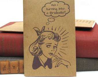 Bridezilla Kraft Paper Notebook / Journal / Sketchpad