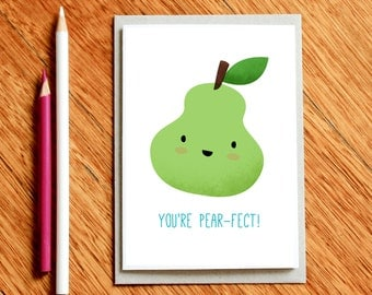 You're Pear-fect - Funny Christmas Card, Funny Foodie Gift, Funny Birthday Card, Thank You Card, Foodie Card, Girlfriend Card, Husband Card