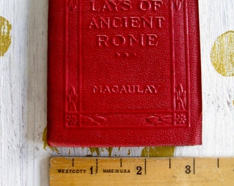 "Antique Red Little Leather Small Book Lays Of Ancient Rome Macaulay  New York Little Leather Library Corporation 1920""s"