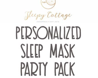 Build Your Own Personalized Sleep Mask Party Pack