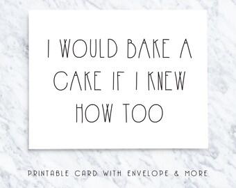 printable birthday card, digital birthday card, funny birthday card, funny birthday note, sarcastic birthday card