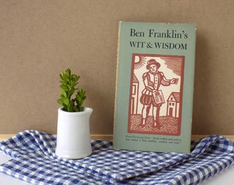 Ben Franklin's Wit & Wisdom. Wise Sayings. Proverbs and Quotations. Funny Quotes. Woodcut Art. Peter Pauper Press. Vintage Book.