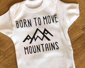 Custom Born to Move Mountains Onesie/Bodysuit