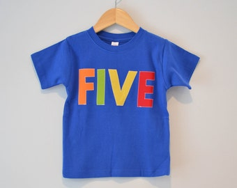 Size 4, Boys 5th Birthday Shirt, 4T, Ready to Ship, Primary Color Five Tshirt, Royal Blue Green Orange Red, Short Sleeve, Applique Fifth Tee