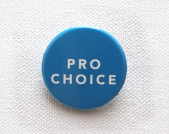 Pro Choice - 100% Proceeds Donated to Center for Reproductive Rights