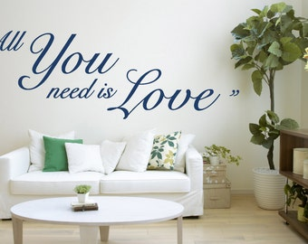 All You Need is Love Quote, Vinyl Wall Art Sticker Decal Mural, Bedroom, Lounge. Home, Wall Decor. Love Quote, Beatles Lyrics