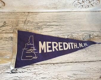 Vintage Felt Souvenir Pennant -  Meredith New Hampshire