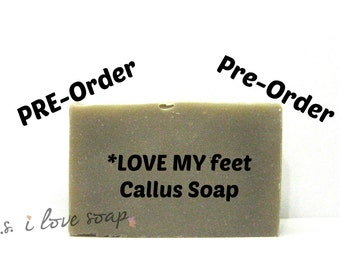 PRE-Order |CALLUS REMOVER  l   Foot Soap l Love My Feet l Gift Soap l Best Callus Remover