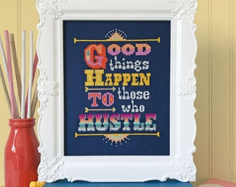 NEW Hustle cross stitch patterns by Satsuma Street Jody Rice at thecottageneedle.com hand embroidery wall art sayings office inspiration