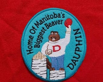Dauphin, Home Of Manitoba's Biggest Beaver - Embroidered Sew-On Patch