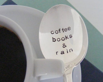 Coffee Books & Rain Spoon Hand Stamped Coffee Spoon