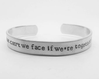 What can't we face if we're together? BTVS fandom hand stamped aluminum Buffy the Vampire Slayer Once More With Feeling cuff