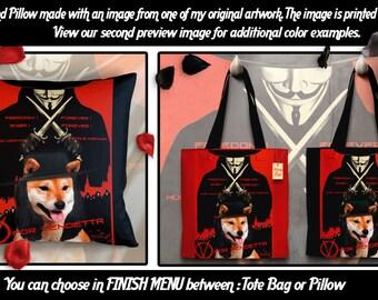 Shiba Inu Pillow or Tote Bag/Shiba Inu Art/Dog Tote Bag/Dog Pillow/Dog Art/Custom Dog Portrait/V For Vendetta Movie Poster