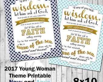 8x10 2017 Mutual Theme. If any of you lack wisdom.Navy and Gold or Aqua and Gold. Digital. Young Woman Printable