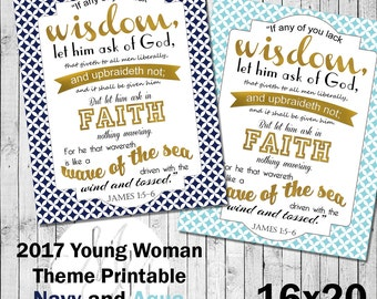 16x20 2017 Mutual Theme. If any of you lack wisdom.Navy and Gold or Aqua and Gold. Digital. Young Woman Printable