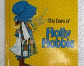 HOLIDAY SALE 20% Off The Days of Holly Hobbie~Vintage Collectible 1970 Children's Book