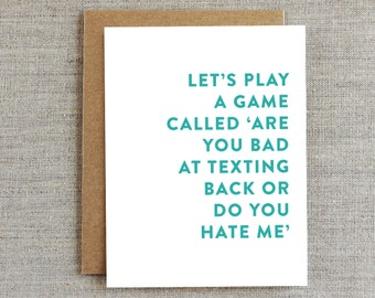 Funny Friendship Card, Texting Card, Sarcastic Card, Card for Friend, Just Because Card, Humorous Card