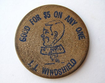 Vintage JJ Windshield Southern California 5 Dollar Wooden Token Coin Advertising Promo