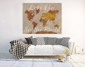 Lets Go See the World, Canvas Map, World Map, Wanderlust, Travel Map
