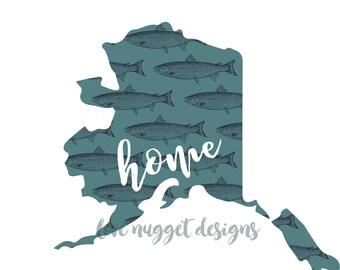 Alaska Home Print- Fish- INSTANT DOWNLOAD