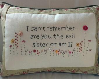 Evil sister pillow