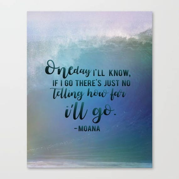 Inspirational Moana Quotes Maui Disney Digital File Download 16x20