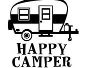 Happy Camper SVG for Cricut or Silhouette
