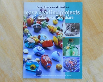 Easy Beading Projects Better Homes Gardens Leisure Arts