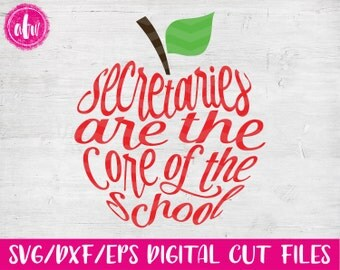 Secretaries are the Core Apple, SVG, DXF, EPS, Cut File, School, Appreciation, Kindergarten, Preschool, Classroom, Silhouette, Cricut