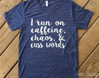 Caffeine, Chaos, & Cuss Words